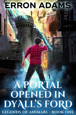 Legends of Animarl Book 1 A Portal Opened in Dyalls Ford cover small